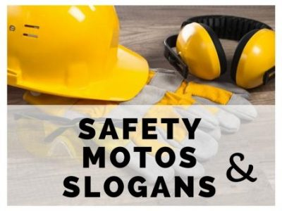 Safety Motos and Slogans